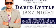 Marine Hotel Ballycastle, Jazzing up your 2019